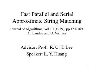 Advisor: Prof.  R. C. T. Lee  Speaker: L. Y. Huang