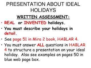 PRESENTATION ABOUT IDEAL HOLIDAYS