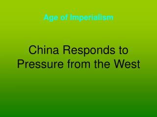 China Responds to Pressure from the West