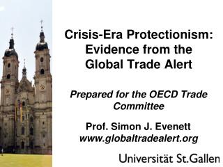 Crisis-Era Protectionism: Evidence from the  Global Trade Alert