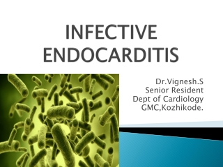 Periodontal Disease and Systemic Disorders Infective Endocardititis and Diabetes Mellitus