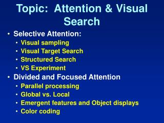 Topic:  Attention & Visual Search
