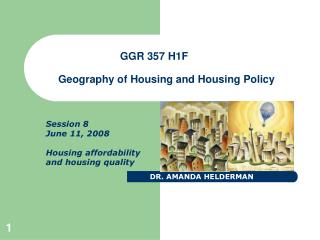 Session 8 June 11, 2008 Housing affordability and housing quality