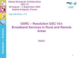GSRC – Resolution GSC-10/x Broadband Services in Rural and Remote Areas