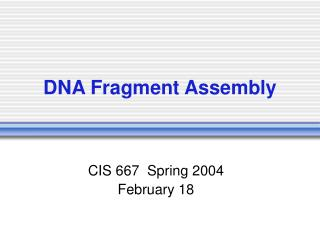 DNA Fragment Assembly