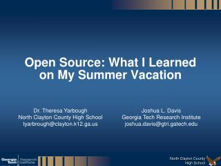 Open Source: What I Learned on My Summer Vacation
