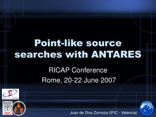 Point -like source searches with ANTARES