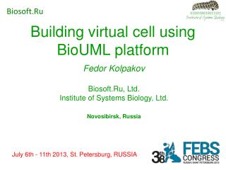 Building virtual cell using BioUML platform