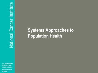 Systems Approaches to Population Health