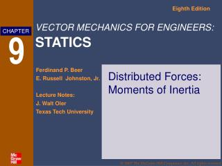 Distributed Forces: Moments of Inertia