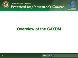 Overview of the GJXDM