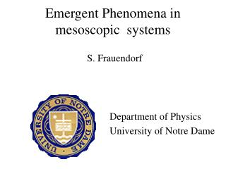 Emergent Phenomena  in mesoscopic  systems