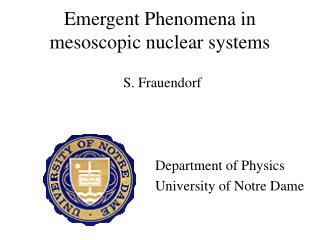 Emergent Phenomena  in mesoscopic nuclear systems