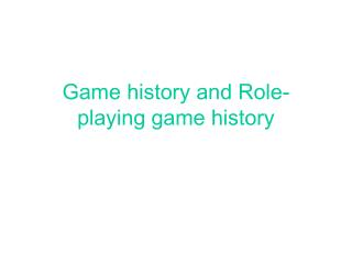 Game history and Role-playing game history