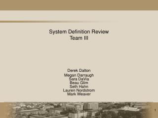 System Definition Review  Team III