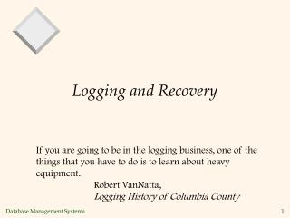 Logging and Recovery