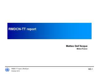 RMDCN-TT report