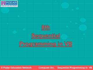 Sequential  Programming in Visual Basic