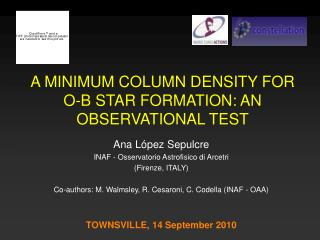A MINIMUM COLUMN DENSITY FOR O-B STAR FORMATION: AN OBSERVATIONAL TEST