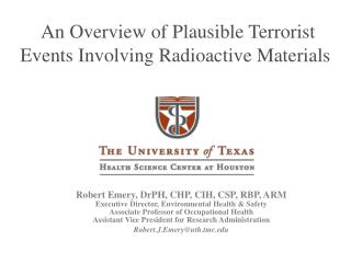An Overview of Plausible Terrorist Events Involving Radioactive Materials