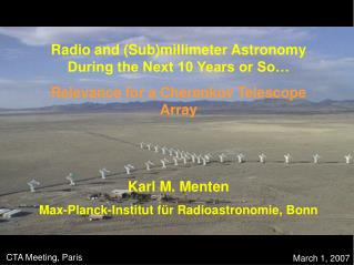 Radio and (Sub)millimeter Astronomy During the Next 10 Years or So…