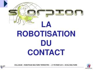 LA ROBOTISATION DU  CONTACT