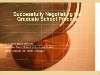 Successfully Negotiating the Graduate School Process