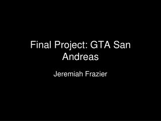Final Project: GTA San Andreas