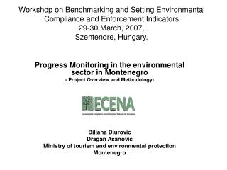 Progress Monitoring in the environmental sector in Montenegro  - Project Overview and Methodology-