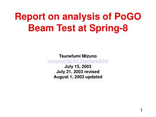 Report on analysis of PoGO Beam Test at Spring-8