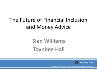 The Future of Financial Inclusion and Money Advice