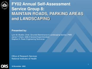 FY02 Annual Self-Assessment   Service Group 8: MAINTAIN ROADS, PARKING AREAS and LANDSCAPING