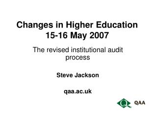 Changes in Higher Education 15-16 May 2007