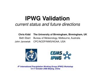 IPWG Validation current status and future directions