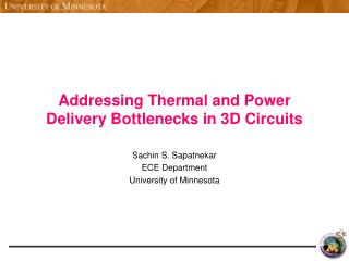 Addressing Thermal and Power Delivery Bottlenecks in 3D Circuits
