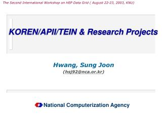 KOREN/APII/TEIN & Research Projects