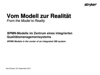 Vom Modell zur Realität From the  Model to  Reality