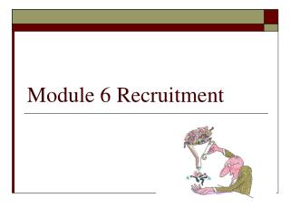 Module 6 Recruitment
