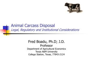 Animal Carcass Disposal Legal, Regulatory and Institutional Considerations