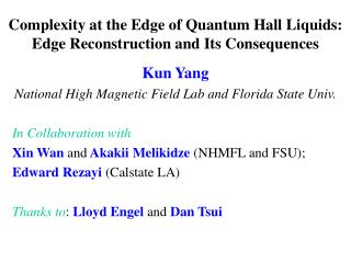 Complexity at the Edge of Quantum Hall Liquids: Edge Reconstruction and Its Consequences
