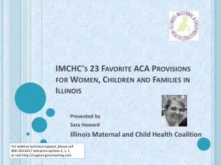 IMCHC's 23 Favorite ACA Provisions for Women, Children and Families in Illinois