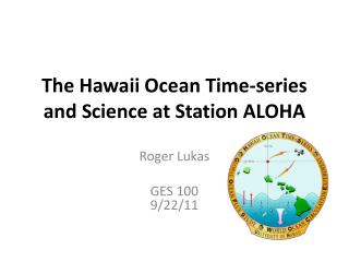 The Hawaii Ocean Time-series  and Science at Station ALOHA