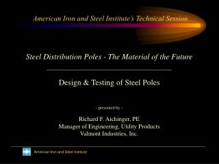 American Iron and Steel Institute s Technical Session