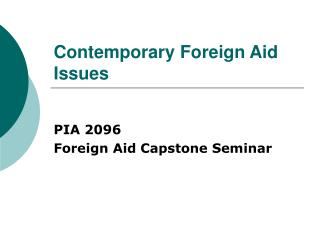 Contemporary Foreign Aid Issues