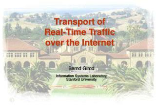 Transport of  Real-Time Traffic over the Internet