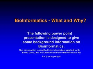 BioInformatics - What and Why
