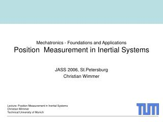 Mechatronics - Foundations and Applications Position  Measurement in Inertial Systems