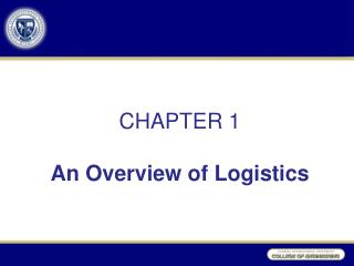 CHAPTER 1 An Overview of Logistics