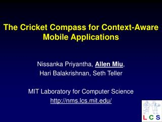 The Cricket Compass for Context-Aware Mobile Applications