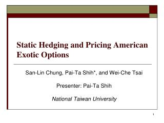 Static Hedging and Pricing American Exotic Options